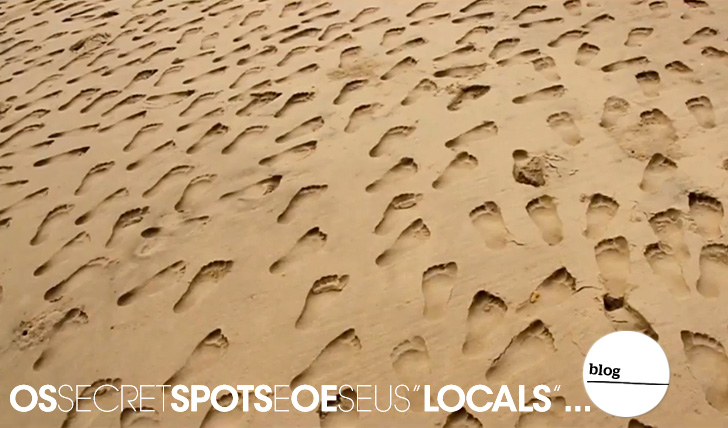 "12867Os Secret Spots e os seus ""Locals""… 