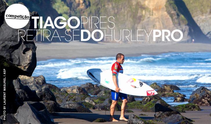 12901Tiago Pires retira-se oficialmente do Hurley Pro