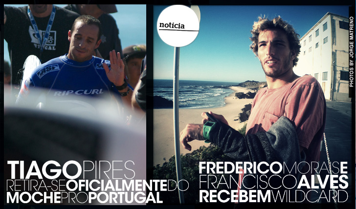 13288Tiago Pires retira-se oficialmente do Moche Pro Portugal | Morais e Alves entram como wildcards