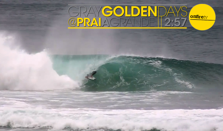 14578Gray Golden Days @ Praia Grande || 2:57