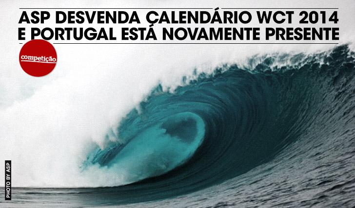 14559ASP desvenda calendário WCT para 2014… E Portugal está novamente presente!