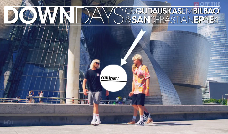 14583Down Days com os Gudauskas | Ep. 3&4