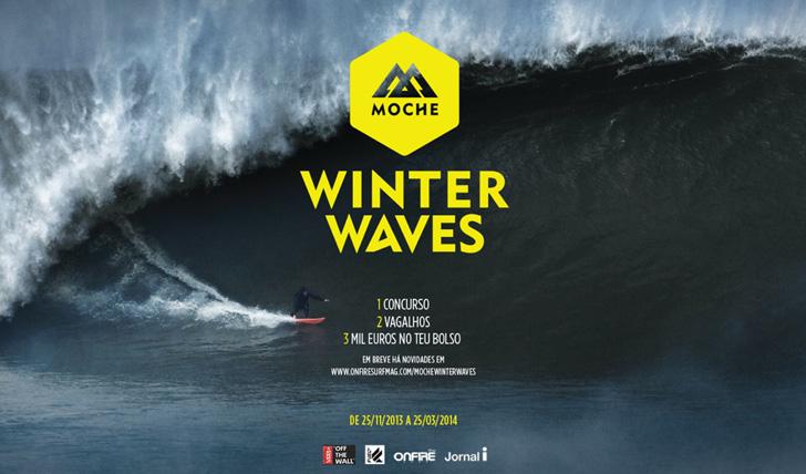 14755ONFIRE apresenta MOCHE Winter Waves | Um concurso online inédito em Portugal