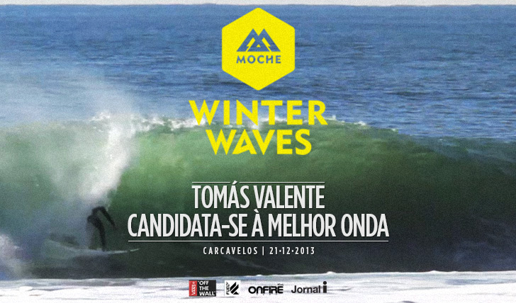 15162Tomás Valente candidata-se à Melhor Onda do MOCHE Winter Waves