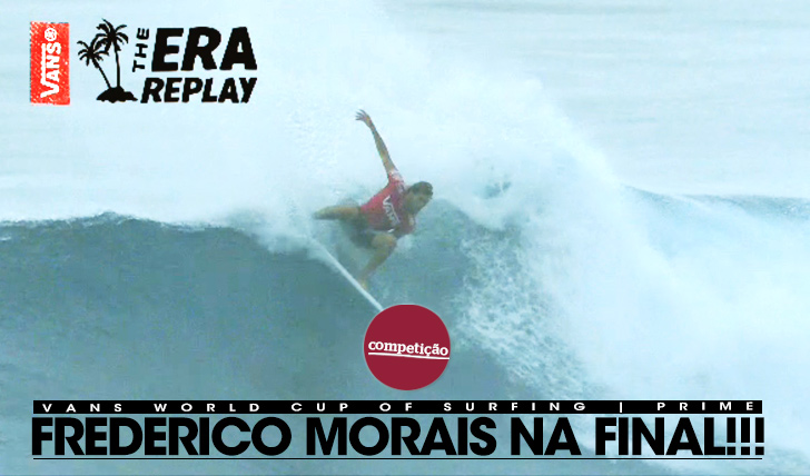 14653Morais está na FINAL do Vans World Cup of Surfing!
