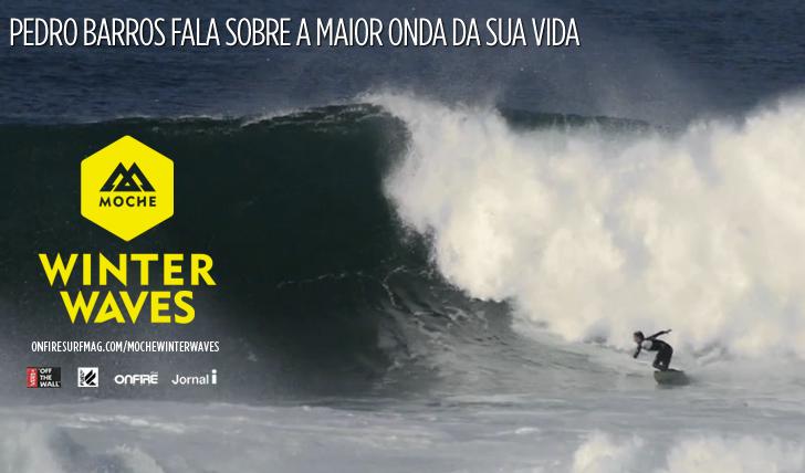 15211Pedro Barros fala sobre a maior onda da sua vida