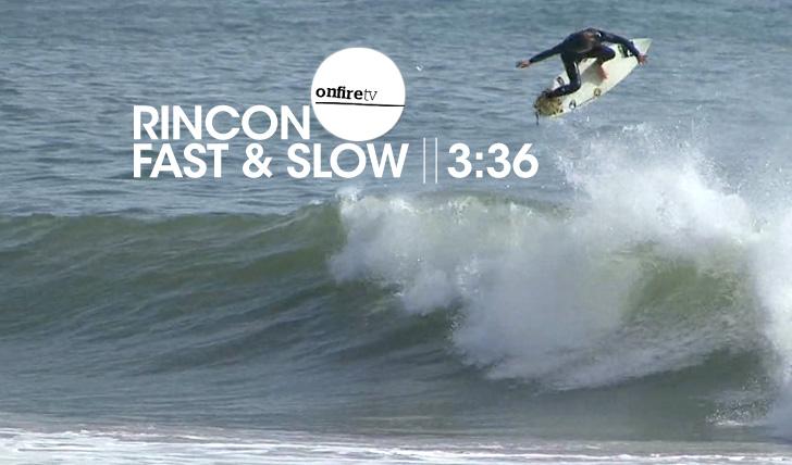 15107Rincon | Fast & Slow || 3:36