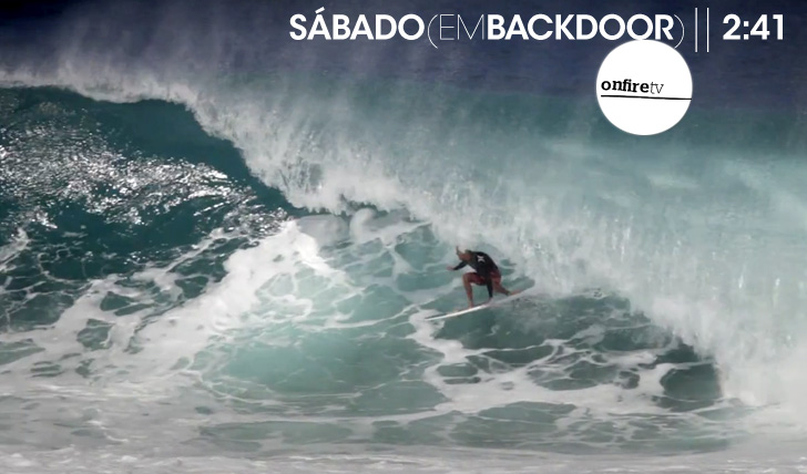 14858Sábado (em Backdoor | By SurfingMag) || 2:41