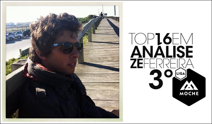 14900Liga Moche | Top16 em Análise | Zé Ferreira – 3º lugar