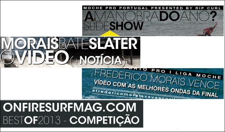 15244onfiresurfmag.com | Best of 2013 | Competição