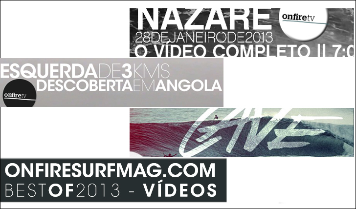 15255onfiresurfmag.com | Best of 2013 | Vídeos