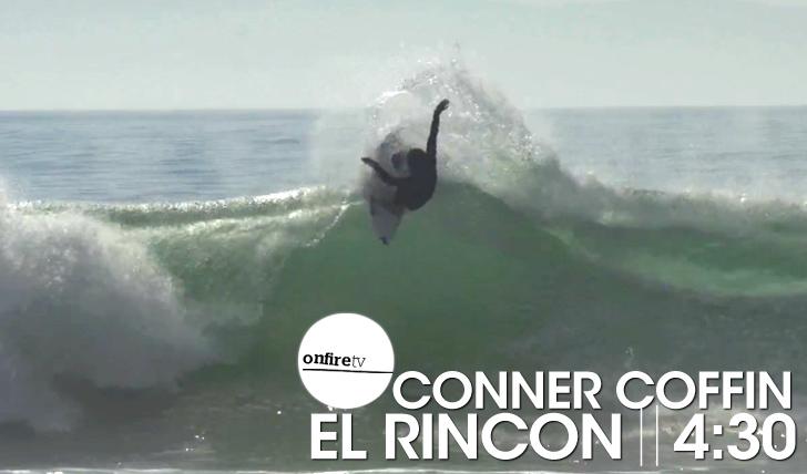 15692Conner Coffin | El Rincon || 4:30