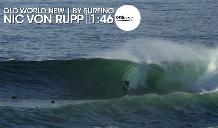 15689Old World New – Nic Von Rupp | by Surfing || 1:46