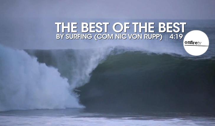 15709The Best of the Best | by Surfing | Com Nic Von Rupp || 4:19