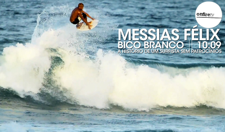 15952Messias Félix | Bico Branco || 10:09