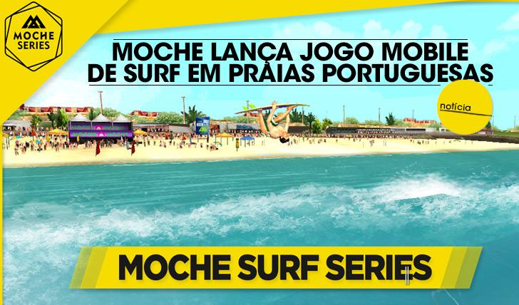 16245MOCHE lança jogo mobile de surf com praias portuguesas em destaque