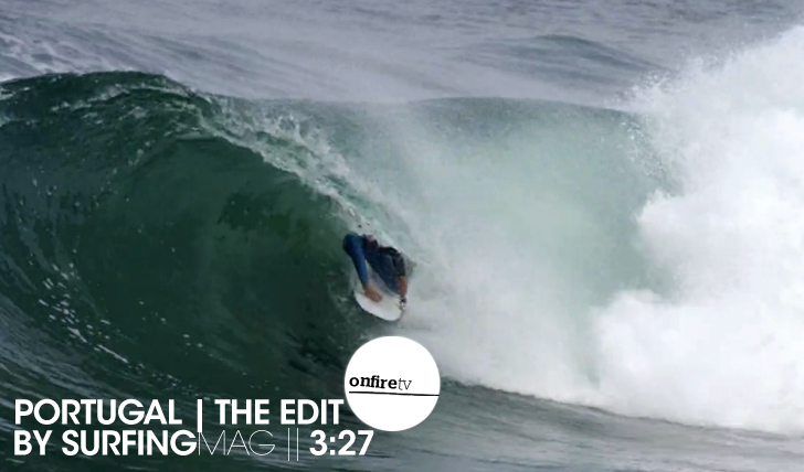 15828Portugal | The Edit | by SurfingMag || 3:27