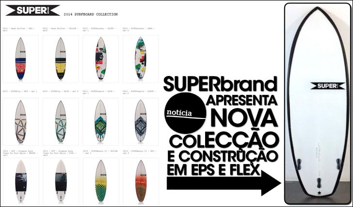 15879SUPERbrand apresenta nova colecção para 2014