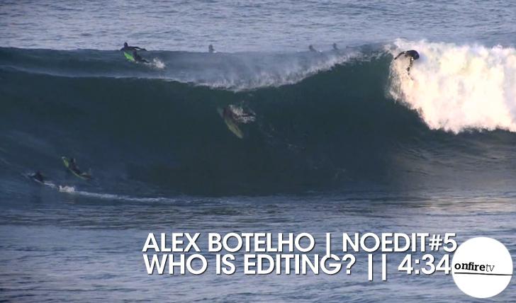 16574Alex Botelho | No Edit #5 || 4:34