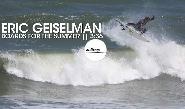 16569Eric Geiselman | Boards for the Summer || 3:36