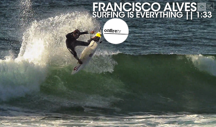 16474Francisco Alves | Surfing is everything || 1:33