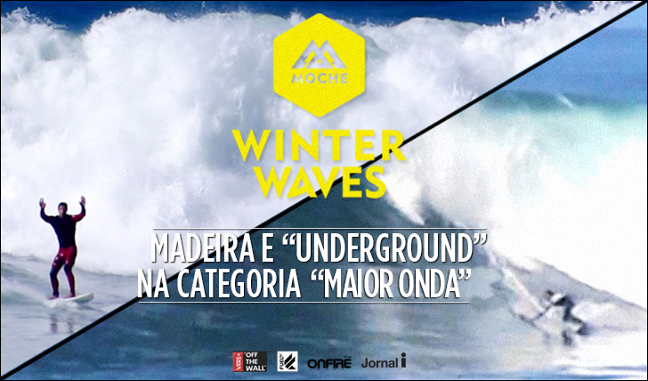 "16447Madeira e Surfista Underdog presentes na ""Maior Onda"" do MOCHE Winter Waves"