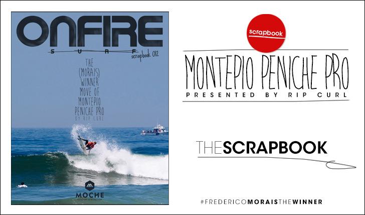 16609ONFIRE Scrapbook 012: Montepio Peniche Pro by Rip Curl || 126 Pág.