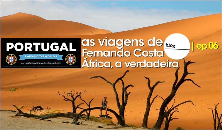 16614As viagens de Fernando Costa | África – a verdadeira | Blog