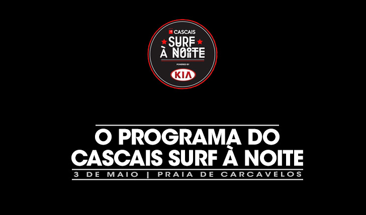 17570O programa do Cascais Surf à Noite powered by KIA