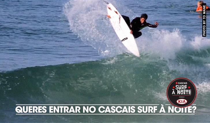 17429Queres entrar no Cascais Surf à Noite powered by KIA?