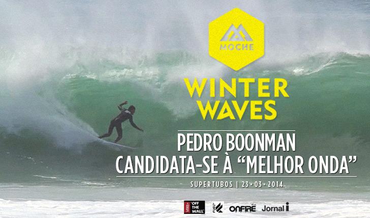 "17126Pedro Boonman candidata-se à ""Melhor Onda"" do MOCHE Winter Waves"