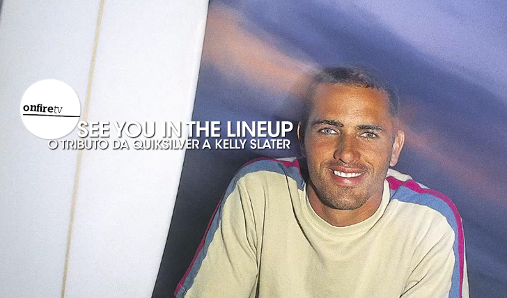 16930See you in the lineup | O tributo da Quiksilver a Kelly Slater