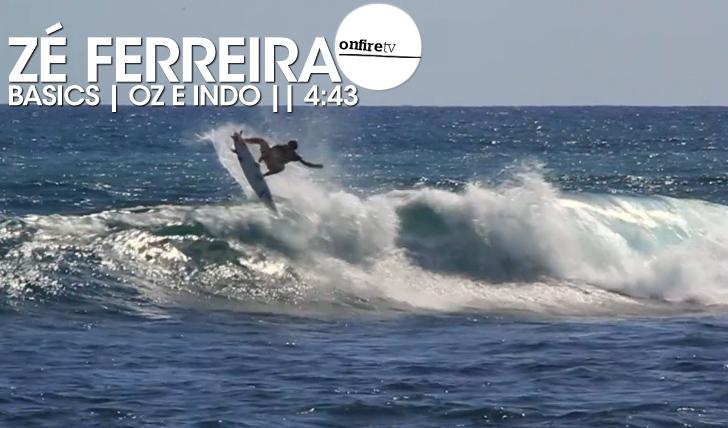 17140Zé Ferreira | Basics | Oz e Indo || 4:43