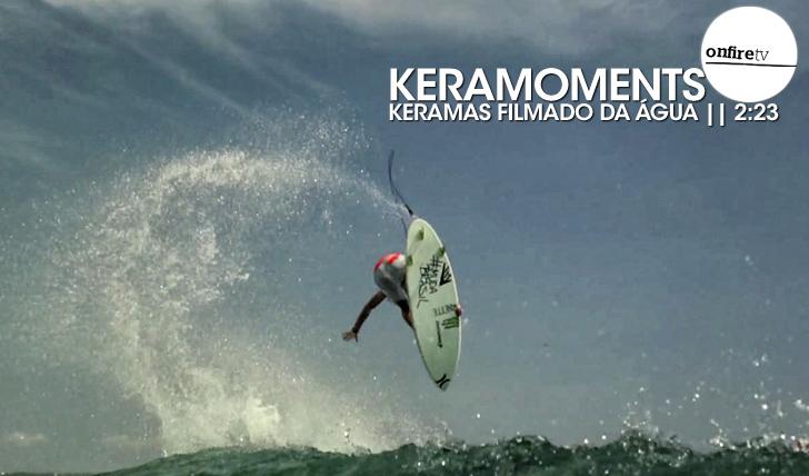 17444Keramements | Keramas filmado da água || 2:23