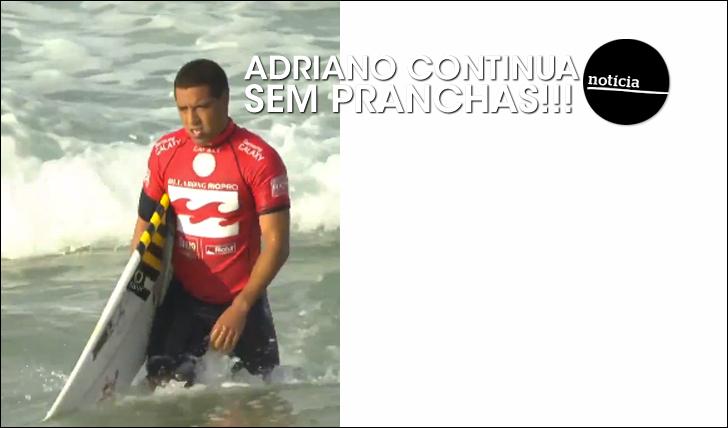 17725Adriano de Souza continua sem pranchas…