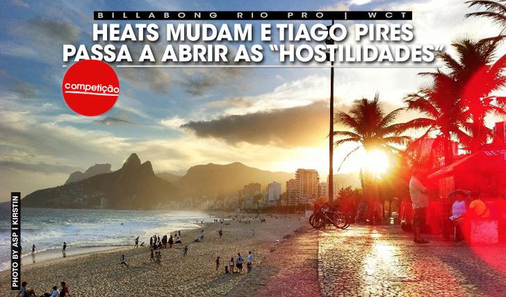 """17598Heats mudam e Tiago Pires passa a abrir """"hostilidades"""" do Billabong Rio Pro"""
