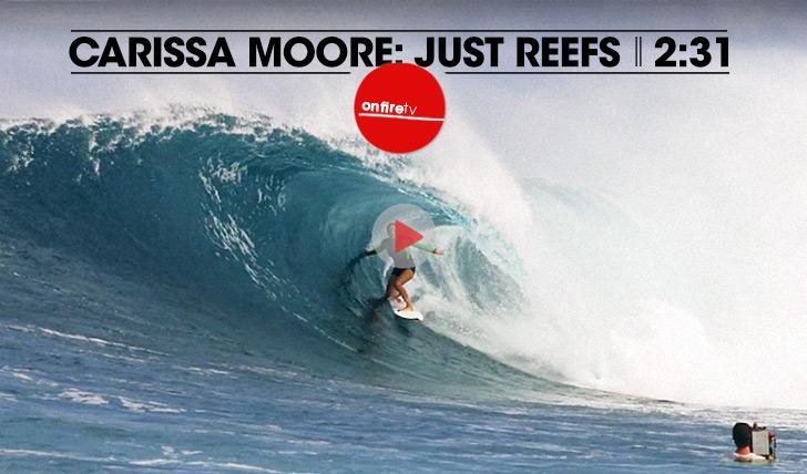 17620Carissa Moore: Just Reefs || 2:31