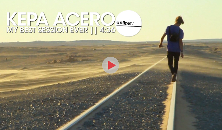 18266Kepa Acero | My Best Session Ever || 4:36