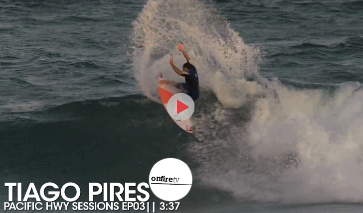 """17887Tiago Pires   """"Pacific HWY Sessions""""   Ep. 03    3:37"""
