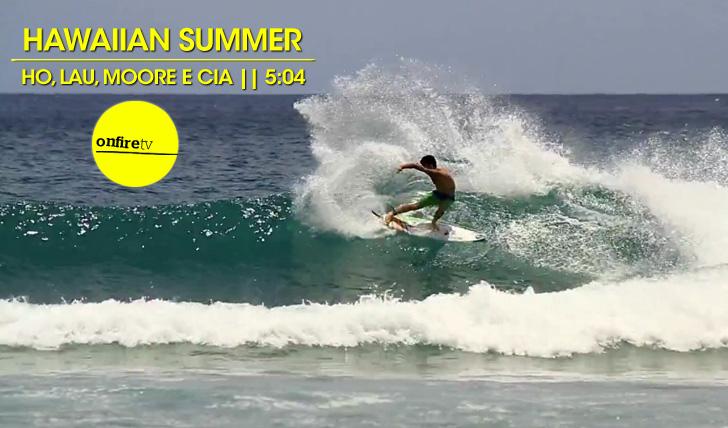 18520Hawaiian Summer | Ho, Lau, Moore e cia || 5:04