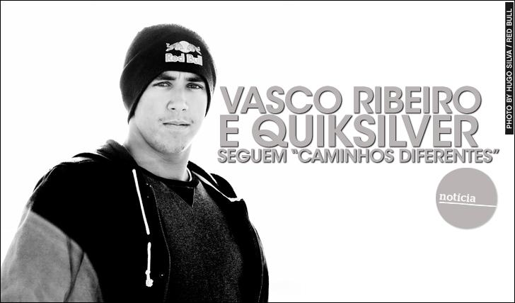 """18604Vasco Ribeiro e Quiksilver seguem """"caminhos diferentes"""""""