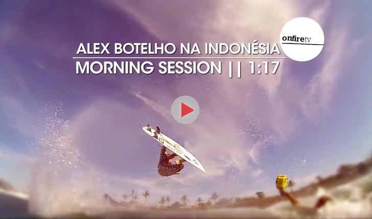 18957Alex Botelho na Indonésia | Morning Session || 1:17