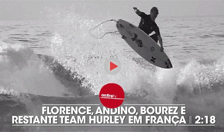 19171Florence e restante team Hurley em França || 2:18