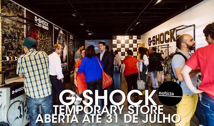 18925G-SHOCK Temporary Store | Aberta até 31 de Julho