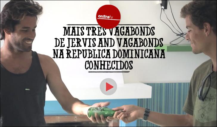 19094Mais três vagabundos de Jervis and Vagabonds na República Dominicana apresentados || 1:38