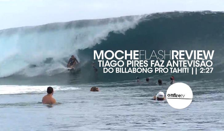 19469Tiago Pires faz antevisão do Billabong Pro Tahiti || 2:27