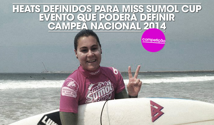 19790Heats definidos para Miss Sumol Cup, evento que poderá definir a campeão nacional de 2014