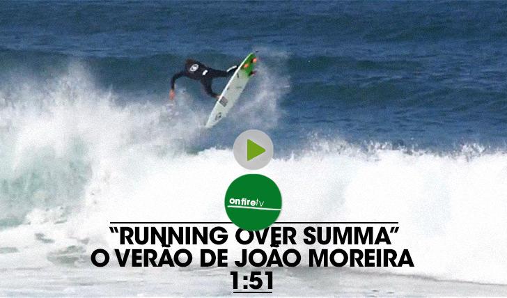 19336Running Over Summa | O clip de Verão de João Moreira || 1:51