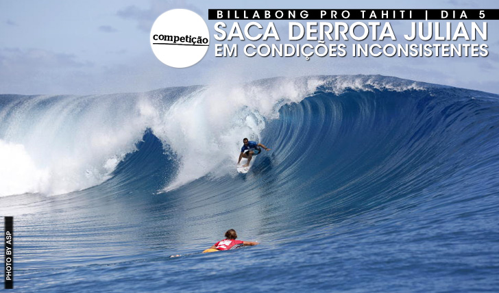 19610Saca derrota Julian em condições difíceis | Billabong Pro Tahiti | Dia 5