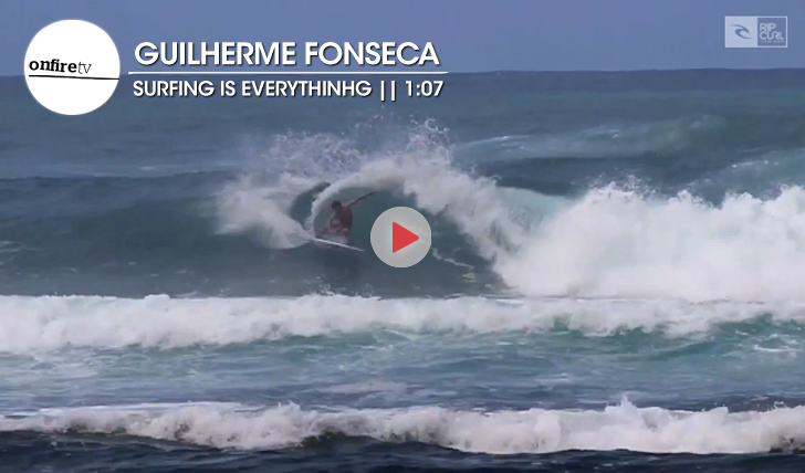 19571Guilherme Fonseca | Surfing is Everything || 1:07
